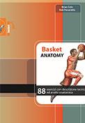 Basketball Anatomy - Italian Edition (2017)