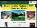 Use of Healing Factors to Help with Rotator Cuff Repair: Facts and Myths