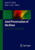 Joint Preservation of the Knee: A Clinical Casebook (2019)