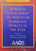 Surgical Management of Articular Defects in the Knee: Monograph Series – 1st Edition (2009)