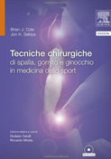 Surgical Techniques of the Shoulder, Elbow, and Knee in Sports Medicine – Italian Edition (2015)
